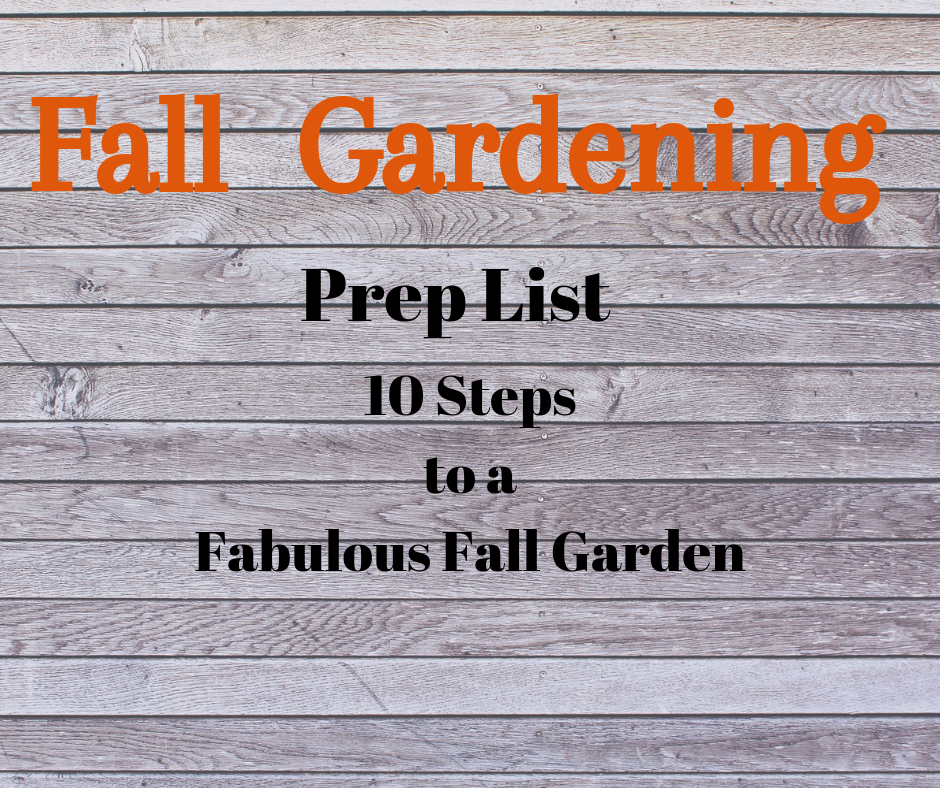 Fall Gardening Prep List