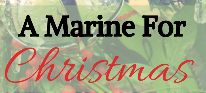 A Marine For Christmas- CoverReveal