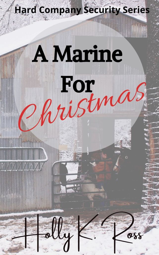 a-marine-for-christmas-romance-novella-by-holly-k-ross-book-cover-with-barn-and-snow